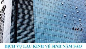 Dịch vụ lau kính nhà cao tầng của Năm Sao tại thành phố Hồ Chí Minh
